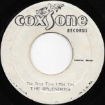 The First Time I Met You / Freedom Blues - The Splenders / Roy Richards
