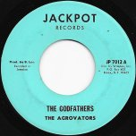 The Godfathers / The Organisation - The Aggrovators / Jerry Lewis