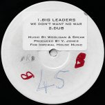 The Gun / Dub / Big leaders We Dont Want No War / Dub - Vivian Jones / Wooligan And Spear