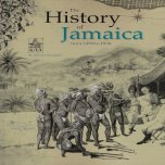 BOOK The History Of Jamaica - From 1494 to 1838 - Thibault Ehrengardt