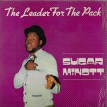 The Leader For The Pack  - Sugar Minott