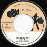 The Long Way / All the Way Ver - Junior Byles / Upsetters