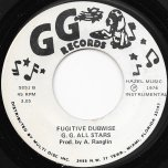The Phillistines / Fugitive Dubwise - Gregory Isaacs / GG All Stars