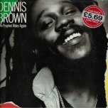 The Prophet Rides Again - Dennis Brown
