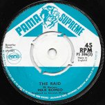 Let The Power Fall / The Raid - Max Romeo