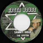 The System / Dub The System - Sammy Gold / Ras Muffet