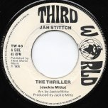 The Thriller / Good For Us All - Jackie Mittoo / Jah Stitch