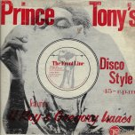 The Tide Is High / Step It Out A Yard / Black Saturday Prince Tony Disco Mix  - Gregory Isaacs / U Roy / The Revolutionaries / The Gladiators
