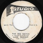 The Big Match / Pt 2 - The Lone Ranger