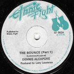 The Bounce (Part 1) / Pt 2 - Dennis Alcapone