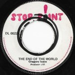 The End Of the World / Gregory Shuffle - Gregory Isaacs