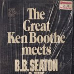 The Great Ken Boothe meets BB Seaton and The Gaylads - Ken Boothe / BB Seaton