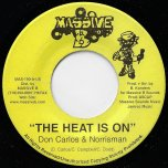 The Heat Is On / Im Not Given Up - Don Carlos And Norrisman / Don Carlos