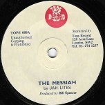 The Messiah / Give Myself To You - The Jah Lites / Lorna Rowe