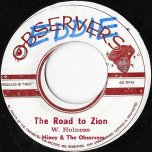 The Road To Zion / Pick Your Choice - Niney And The Observers