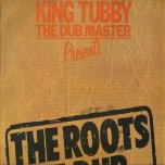 The Roots Of Dub - King Tubby