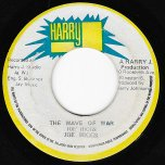 The Wave Of War / Ver - Joe Higgs