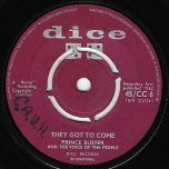 They Got To Come / These Are The Times - Prince Buster