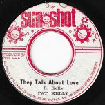 They Talk About Love / Ver - Pat Kelly