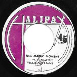 The Magic Moment / Part Two - Willie Williams / Halifax All Stars