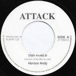This World / World Dub - Horace Andy / The Aggrovators