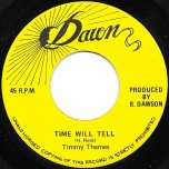 Time Will Tell / Dawn Patrol Dub - Timmy Thames / Dawn All Stars