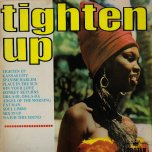 Tighten Up - Various..Joya Landis..Val Bennett..David Isaacs..Derrick Morgan..Kingstonians