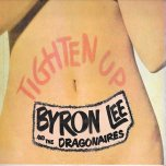 Tighten Up - Byron Lee And The Dragonaires