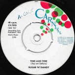 Time And Tide / What A Life - Sugar N Dandy