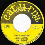 Time Of Decision (Ver) / My Womans Love - Leroy Brown And The Turbans