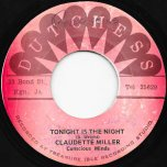 Tonight Is The Night / Tonight Ver - Claudette Miller / Conscious Minds