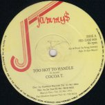 Too Hot To Handle / Nice To Be Important - Cocoa Tea / Gregory Peck
