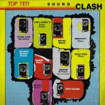 Top Ten Sound Clash - Various..Ninja Man..Frankie Paul..Ernest Wilson..Robert lee..Singing Melody