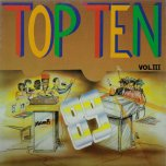 Top Ten Vol 3 - Various.. Tiger..Shabba Ranks..Cocoa Tea..Robert Lee