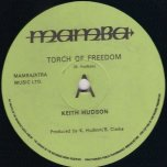 Torch Of Freedom - Keith Hudson