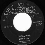 Tribal War / Ver - Little Roy