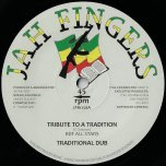 Tribute To A Tradition / Traditional Dub / Inyaki Buk Up Captain Ganja On The Astral Plane / Interplanetary Replay - BDF All Stars