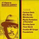 A Tribute To Marcus Garvey - Various..Carlene Davis..Mystic Revelation Of Rastafari..Burning Spear..Freddie McGregor