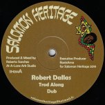Trod Along / Dub / Such In A Bad State / Riddim - Robert Dallas / Oulda