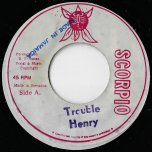 Trouble / Love I Ver - Jah Woosh As Henry / Bim Sherman And Jah Woosh / King Tubby