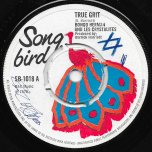 True Grit / True Grit (Ver 2) - Bongo Herman And The Crystalites