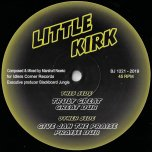 Truly Great / Great Dub / Give Jah The Praise / Praise Dub - Little Kirk