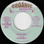 Trust Not / Question Riddim - Chrisinti