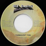 Turbulent Time / Rasta Pickney - Lutan Fyah / Malijah