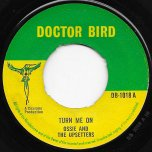 Turn Me On / True Love - Ossie And The Upsetters