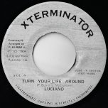 Turn Your Life Around / Ver - Luciano