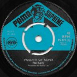 Twelth Of Never / 5000 Watts - Pat Kelly / Jerry Lewis