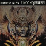 Unconquerebel  - Hempress Sativa