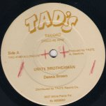 Unite Brotherman - Dennis Brown