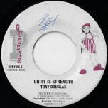 Unity Is Strength / Dub - Tony Douglas / Mafia And Fluxy